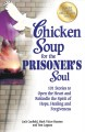 Go to record Chicken soup for the prisoner's soul : 101 stories to open...