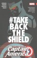 Go to record Captain America : Sam Wilson. Vol. 4, #takebacktheshield