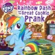 Go to record My Little Pony. Rainbow Dash and the great cookie prank
