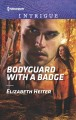 Go to record Bodyguard with a badge