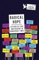 Go to record Radical hope : letters of love and dissent in dangerous ti...