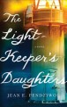 Go to record The lightkeeper's daughters : a novel