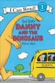 Go to record Syd Hoff's Danny and the dinosaur : school days