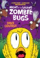 Go to record Night of the living zombie bugs