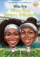 Go to record Who are Venus and Serena Williams?