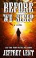 Go to record Before we sleep : [a novel]