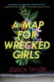 Go to record A map for wrecked girls