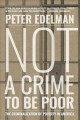 Go to record Not a crime to be poor : the criminalization of poverty in...