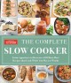 Go to record The complete slow cooker : from appetizers to desserts--40...