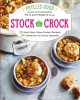 Go to record Stock the crock : 100 must-have slow-cooker recipes, 200 v...