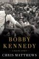 Go to record Bobby Kennedy : a raging spirit
