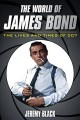 Go to record The world of James Bond : the lives and times of 007