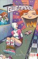 Go to record The unbelievable Gwenpool. volume 3, totally in continuity