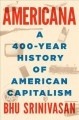 Go to record Americana : a 400-year history of American capitalism
