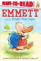 Go to record Emmett and the bright blue cape