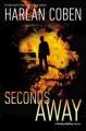 Go to record Seconds away : a Mickey Bolitar novel