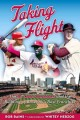 Go to record Taking flight : the St. Louis Cardinals and the building o...