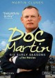 Go to record Doc Martin. Six surly seasons + the movies.