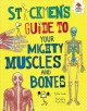 Go to record Stickmen's guide to your mighty muscles and bones