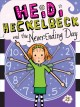 Go to record Heidi Heckelbeck and the never-ending day