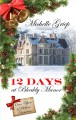 Go to record 12 Days at Bleakly Manor : once upon a Dickens Christmas #1