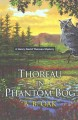 Go to record Thoreau in Phantom Bog