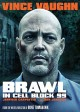 Go to record Brawl in cell block 99