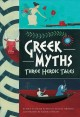 Go to record Greek myths : three heroic tales
