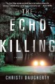 Go to record The echo killing