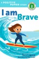 Go to record I am brave