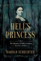 Go to record Hell's princess : the mystery of Belle Gunness, Butcher of...