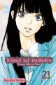 Go to record Kimi ni todoke. from me to you. Vol. 21