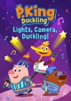 Go to record P. King Duckling. Lights, camera, Duckling!