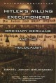 Go to record Hitler's willing executioners : ordinary Germans and the H...