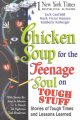 Go to record Chicken soup for the teenage soul on tough stuff : stories...