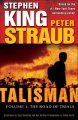 Go to record The Talisman : The Road of Trials / Volume 1 The road of t...