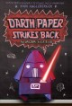 Go to record Darth Paper strikes back
