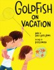 Go to record Goldfish on vacation