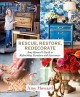 Go to record Rescue, restore, redecorate : Amy Howard's guide to refini...