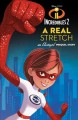 Go to record A real stretch : an Elastigirl prequel story