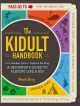 Go to record The kidult handbook : from blanket forts to capture the fl...