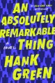 Go to record An absolutely remarkable thing : a novel