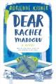 Go to record Dear Rachel Maddow : a novel