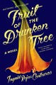 Go to record Fruit of the drunken tree : a novel