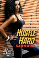 Go to record Hustle hard