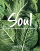 Go to record Soul : a chef's culinary evolution in 150 recipes