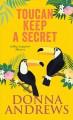 Go to record Toucan keep a secret