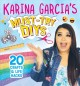 Go to record Karina Garcia's must-try DIYs