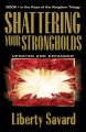 Go to record Shattering your strongholds : freedom from your struggles
