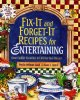 Go to record Fix-it and forget-it recipes for entertaining : slow cooke...